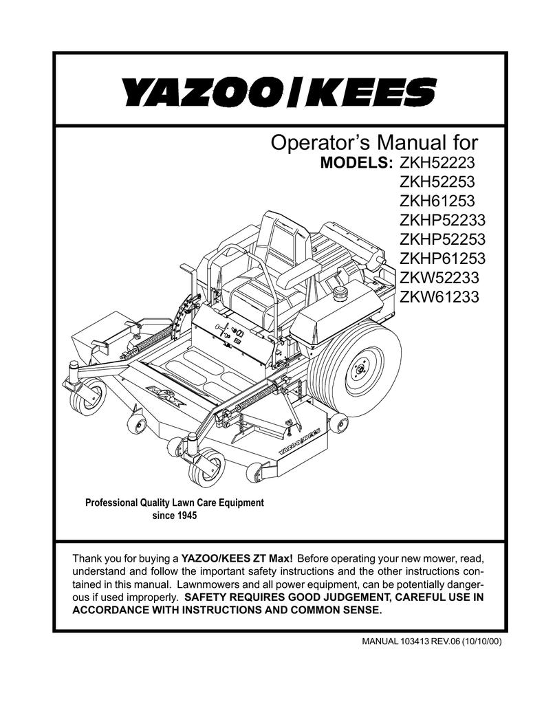 yazoo/kees zkhp52253 operator`s manual