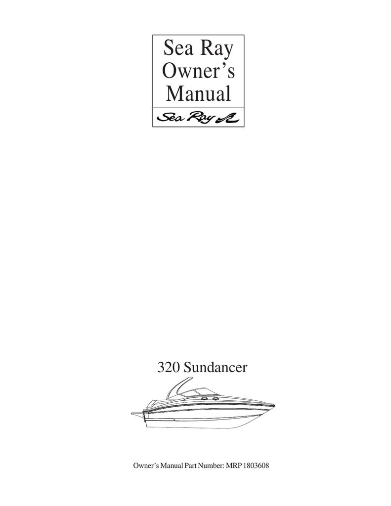sea ray 320 sundancer owner`s manual | manualzz  manualzz