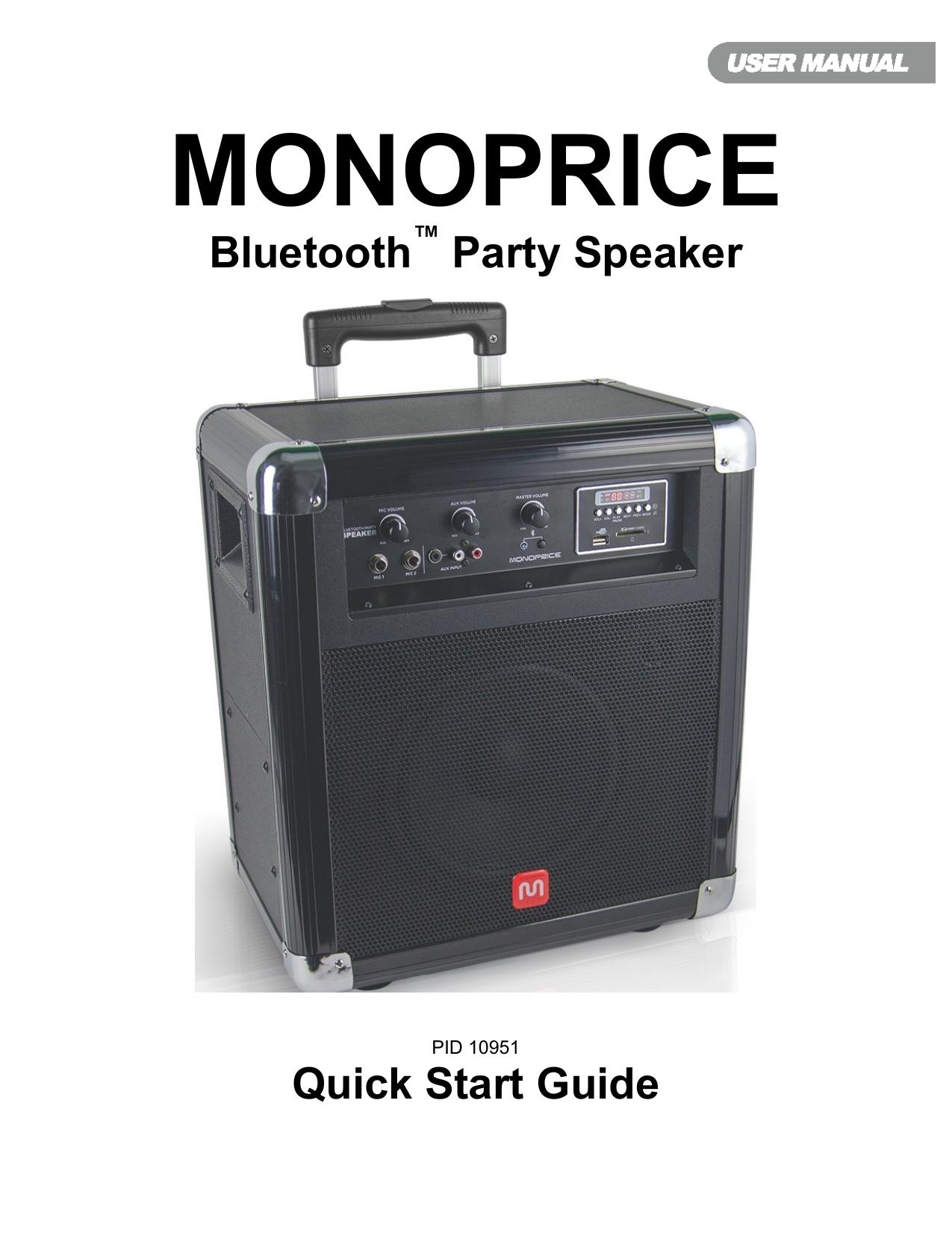 MONOPRICE Bluetooth ™ Party Speaker  Manualzz