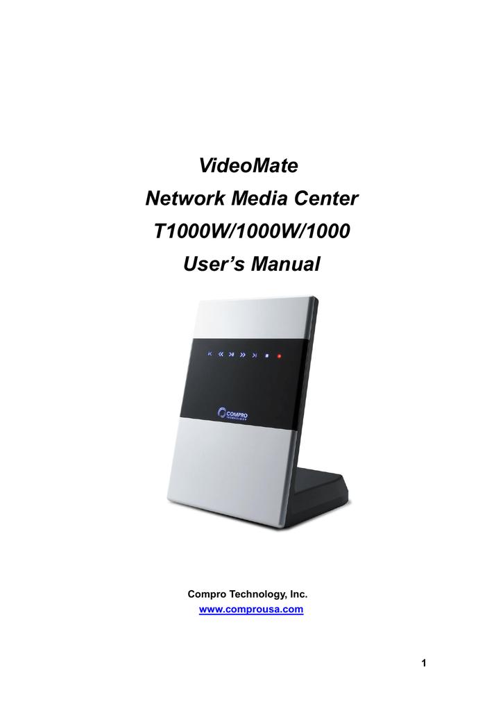 VideoMate Network Media Center T1000W 1000W 1000