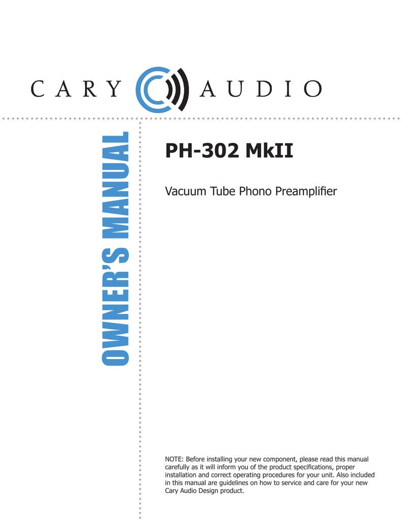 Cary Audio Design PH MkII Owners Manual Manualzzcom - Audio design document