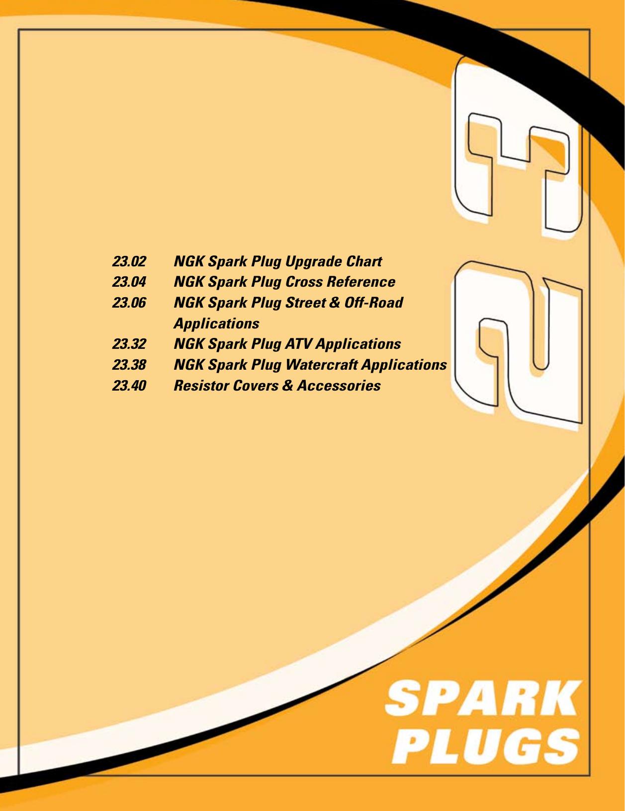 23 02 NGK Spark Plug Upgrade Chart 23 04 NGK Spark Plug