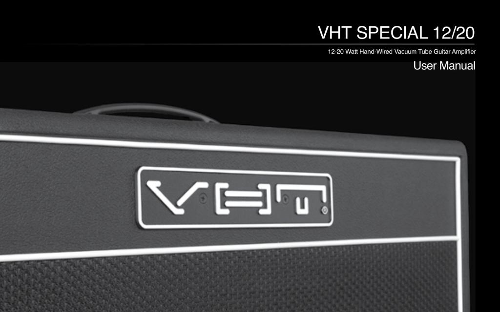 VHT SPECIAL 6 ULTRA User manual | manualzz.com on fender special 6, vht amp 6, vht super 6, vht classic 6,