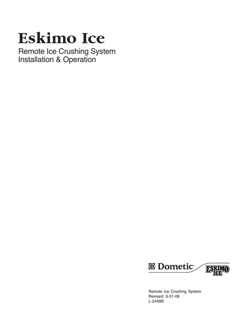 Dometic Eskimo Ice Remote Ice Crushing System