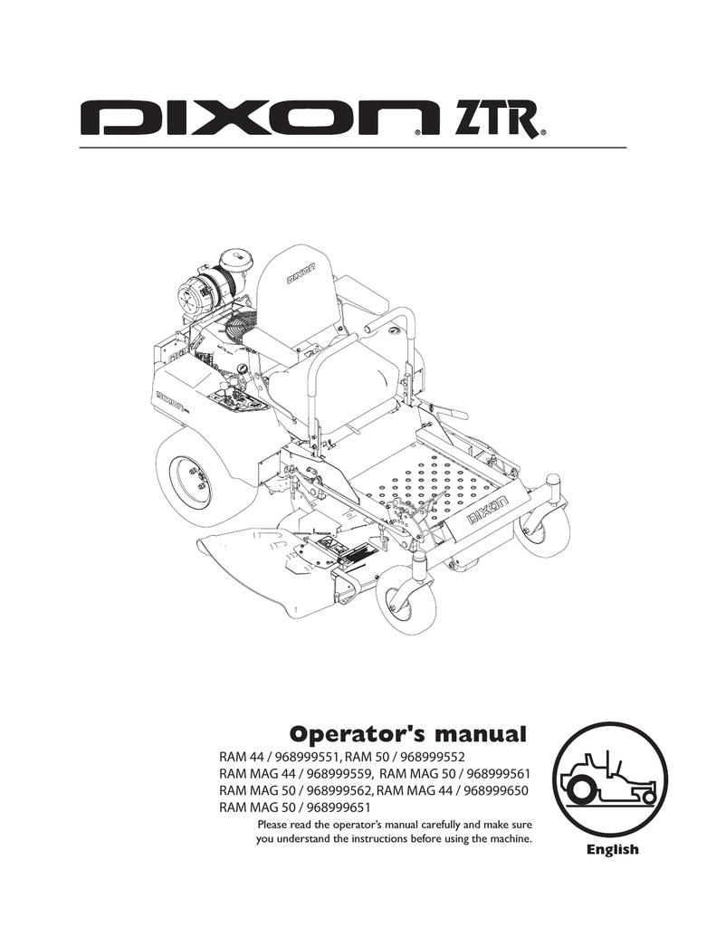 Dixon ZTR RAM 42, RAM 44, RAM 50, RAM 44 MAG, RAM 50 MAG Operator`s manual    manualzz.com