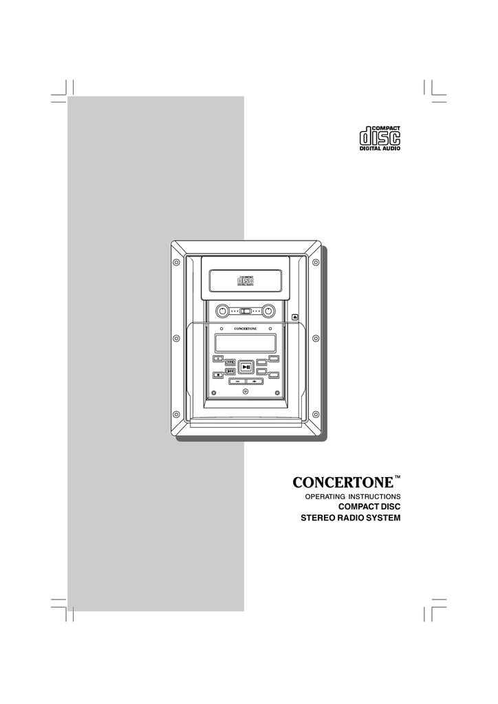 Concertone COMPACT DISC STEREO RADIO SYSTEM Operating instructions |  Manualzzmanualzz