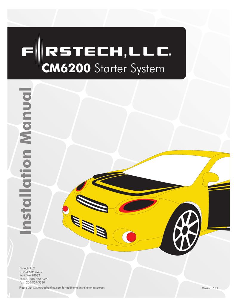 Firstech, llc. Remote starter cm6200 user's manual download free.