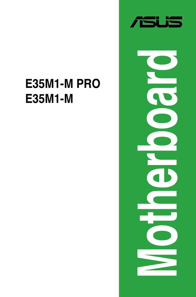 ASUS E35M1-M PRO AMD COOLNQUIET WINDOWS 7 DRIVERS DOWNLOAD (2019)