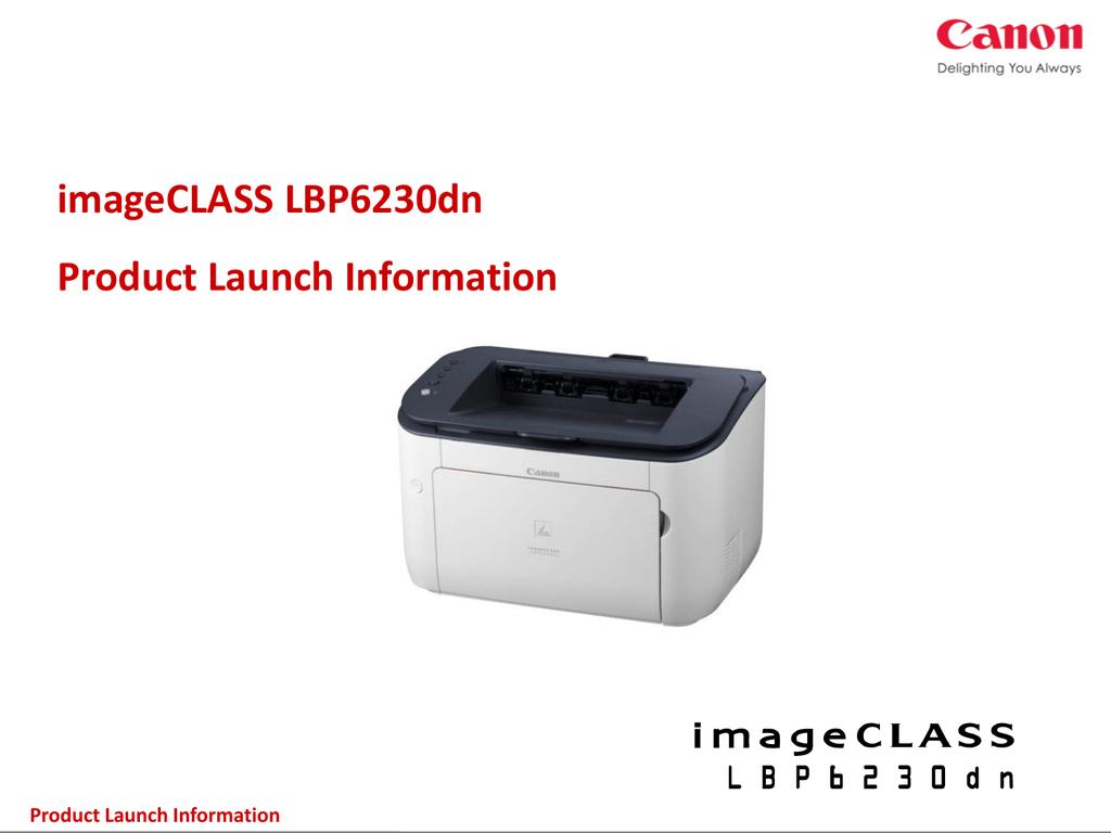 imageCLASS LBP6230dn Product Launch Information   manualzz com