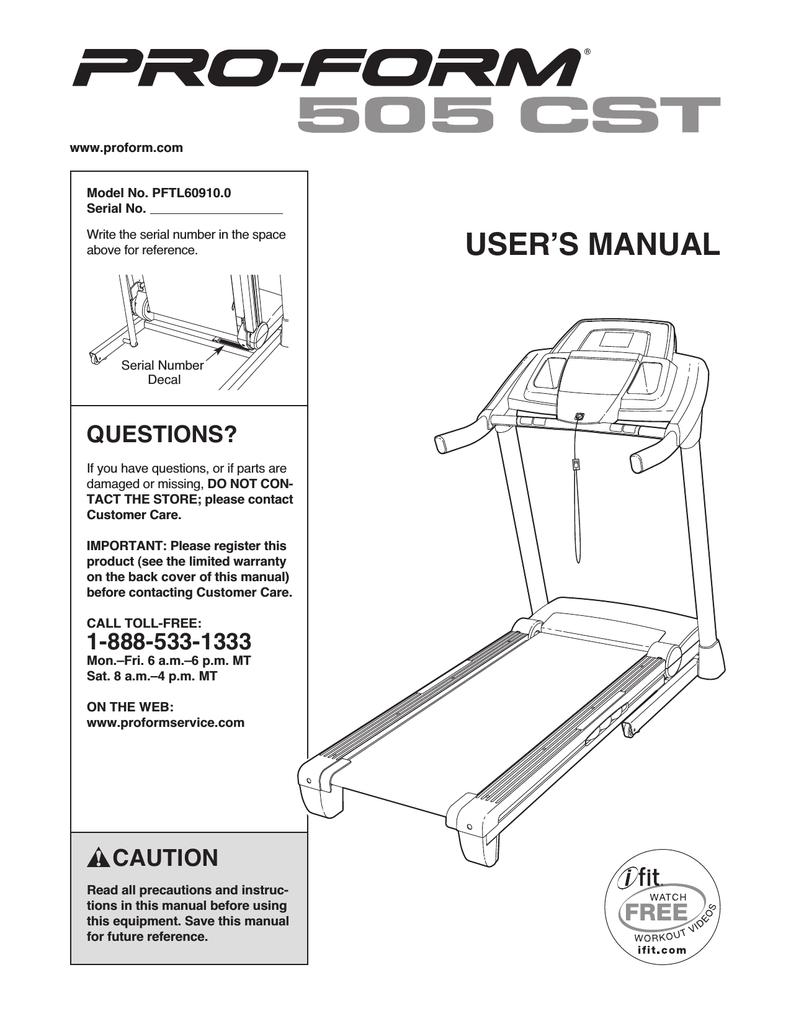 ProForm 505 Cst Treadmill User`s manual | manualzz com