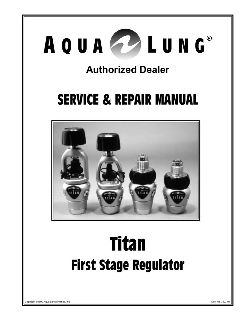 Aqua Lung Titan LX Repair manual | manualzz com