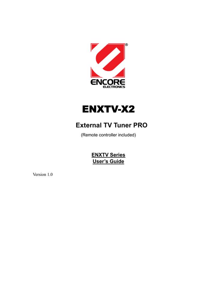 Encore ENXTV-X2 EXTERNAL TV TUNER PRO User`s guide   manualzz com
