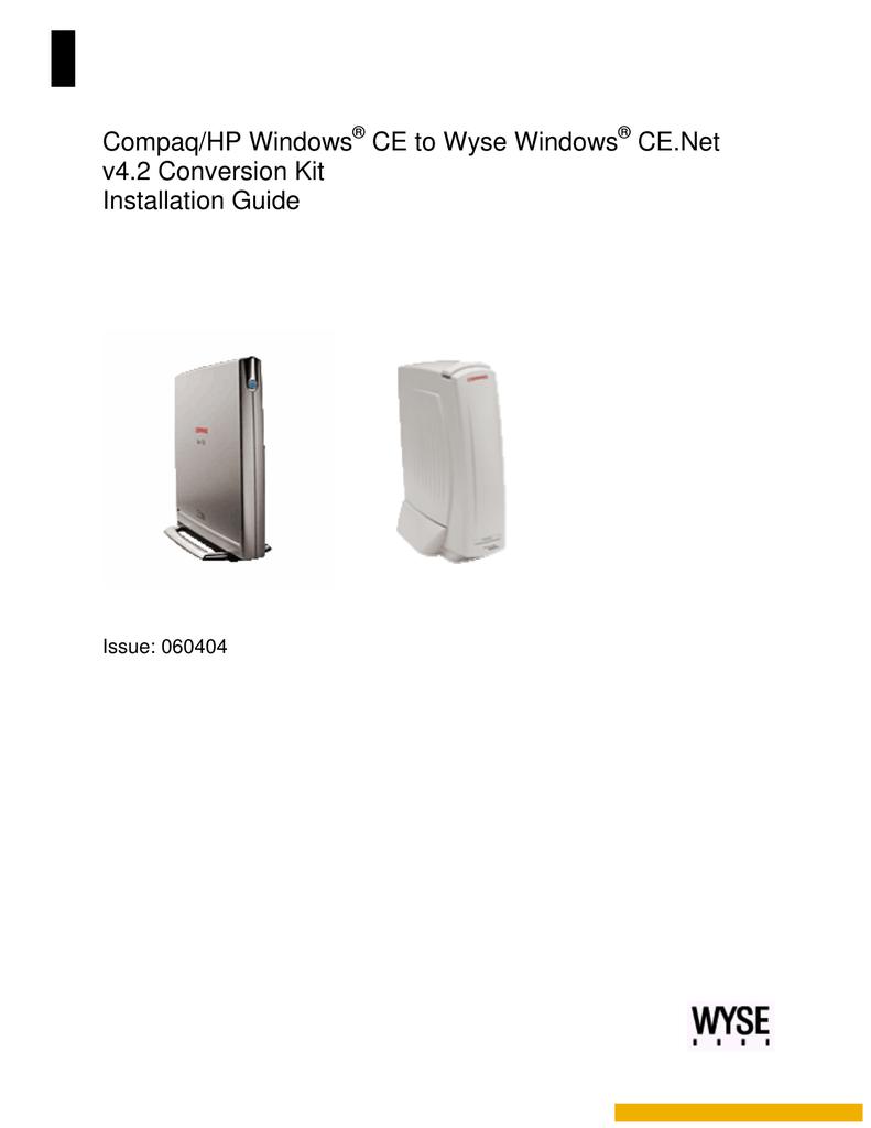 Compaq/HP Windows® CE to Wyse Windows® CE Net v4 2   manualzz com