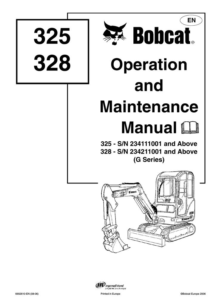 Bobcat 328 - S/N 234211001 Operating instructions | manualzz com