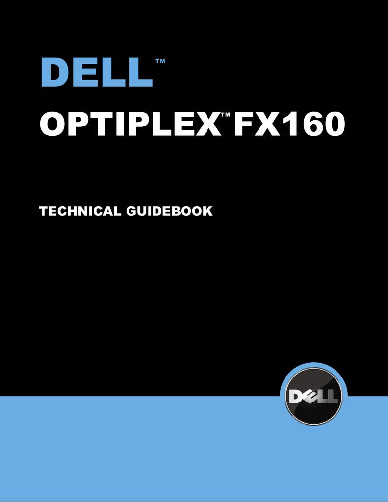 OptiPlex FX160 Technical Guidebook   manualzz com