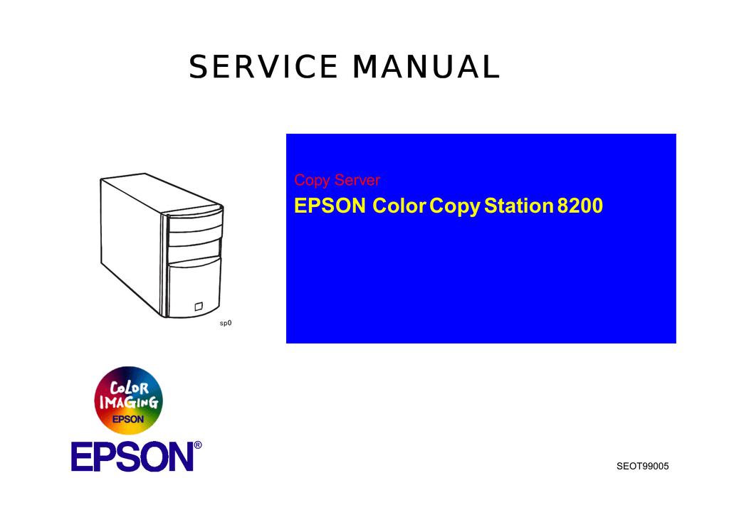 epson color copy station 8200 service repair manual