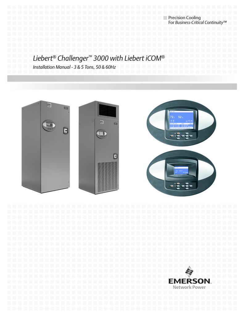 Emerson Liebert Challenger 3000 Installation manual