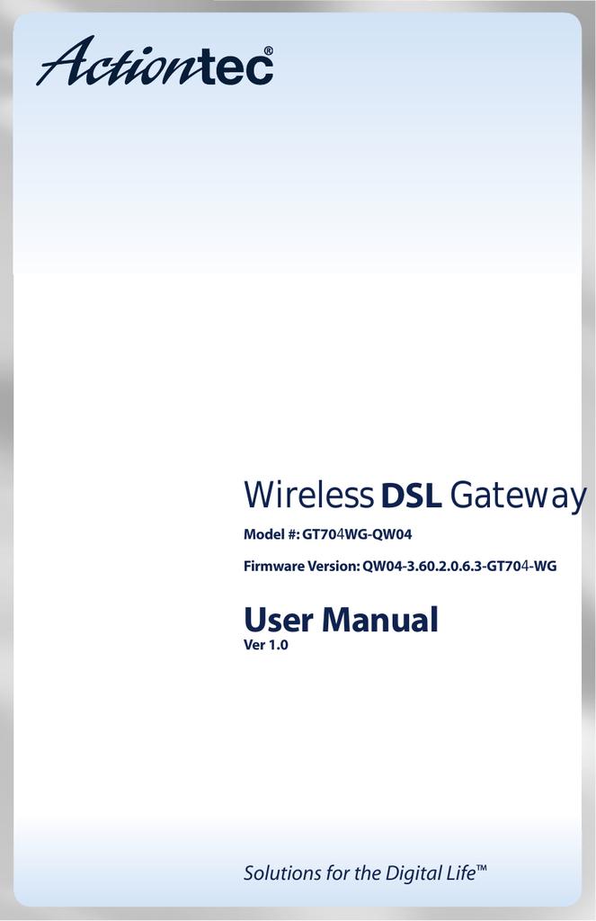 ActionTec Wireless DSL Gateway GT704WG-QW04 User manual