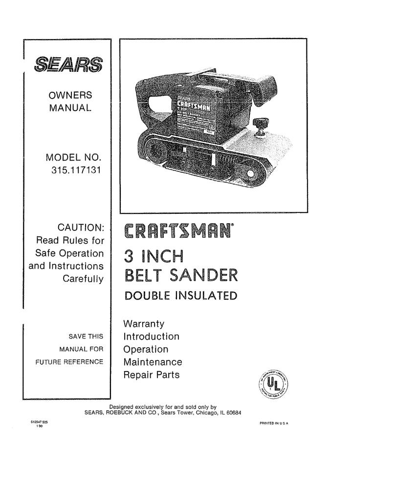 craftsman 315 117131 owner s manual manualzz com rh manualzz com Craftsman Belt Sander Owner's Manual Craftsman Belt Sander 315.11720 Manual