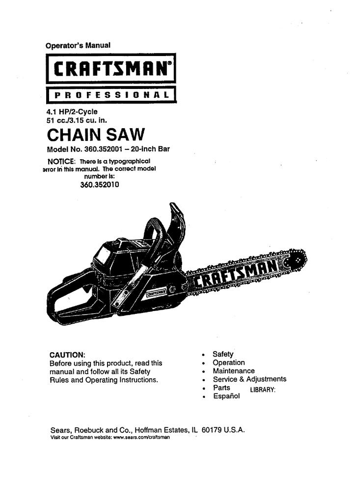 craftsman 360 352001 operator s manual manualzz com rh manualzz com Craftsman 42Cc Chainsaw Manual Craftsman Chainsaw Service Manual