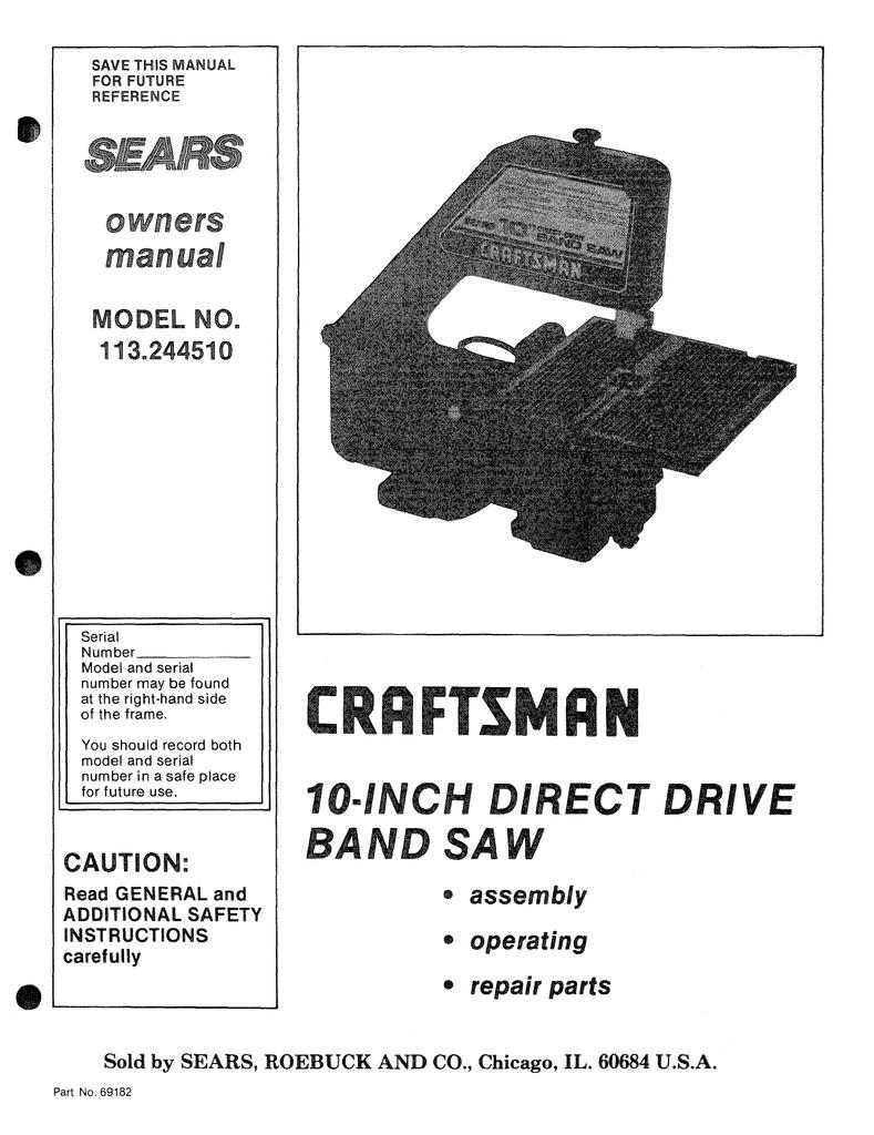 """Craftsman 9/"""" Bandsaw Operators Manual 113.244580"""