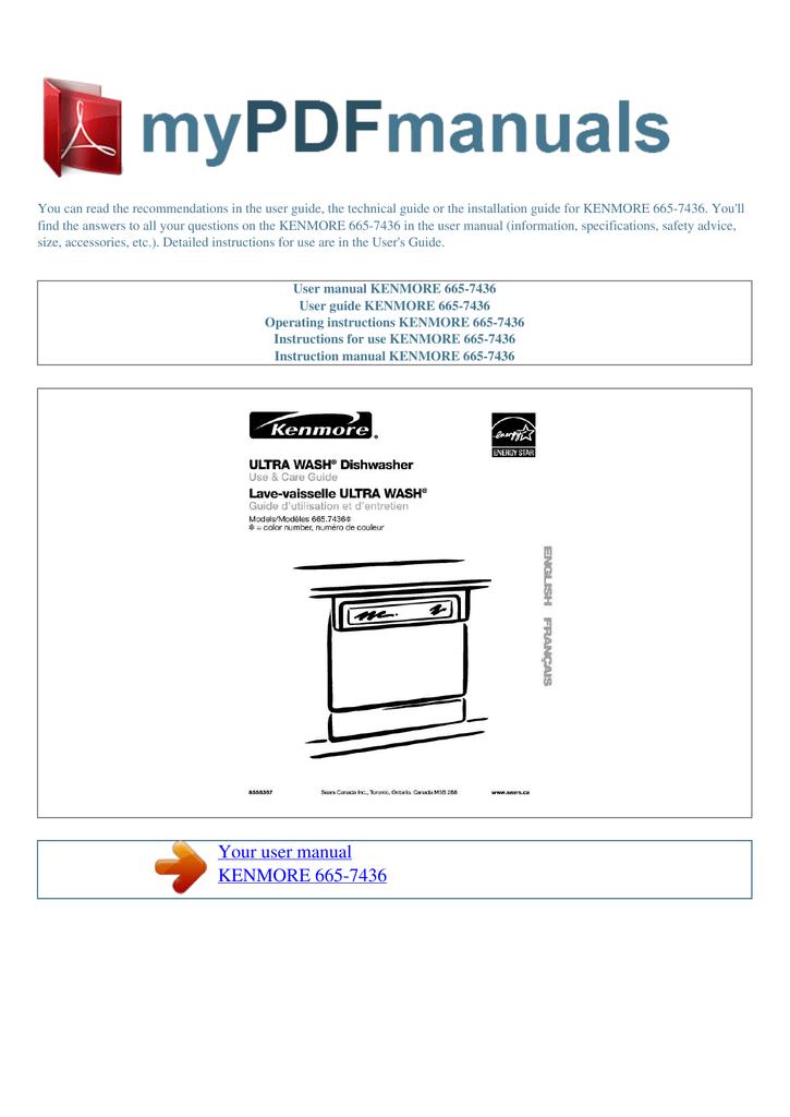 Kenmore 665-7436 Dishwasher User Manual | manualzz.com on kenmore 665 dishwasher disassembly schematic, kenmore washer repair manual, kenmore dishwasher silverware basket 8539162, kenmore quiet guard dishwasher parts, kenmore dishwasher model 665 schematic, kenmore dishwasher parts schematic, kenmore ultra dishwasher parts,