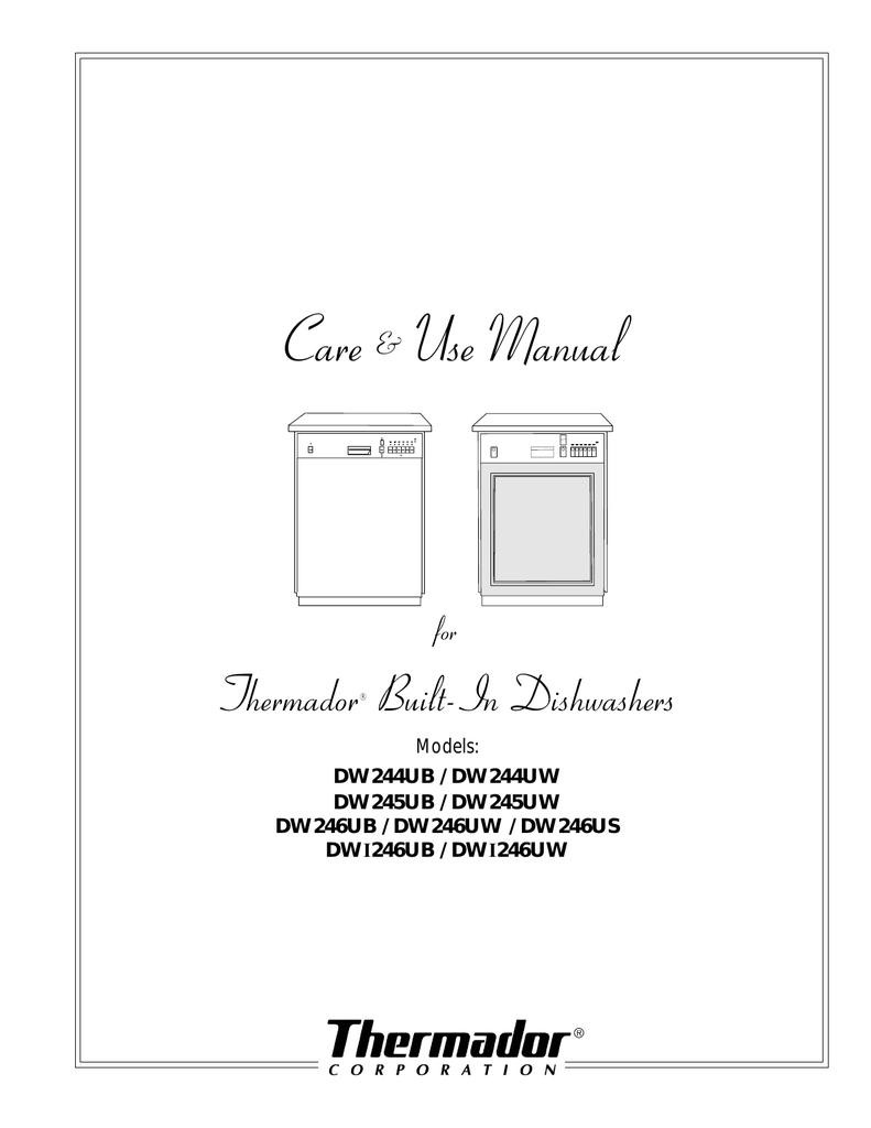 Thermador Dw244ub Dw244uw Dw245ub Dw245uw Dw246ub Manual Guide