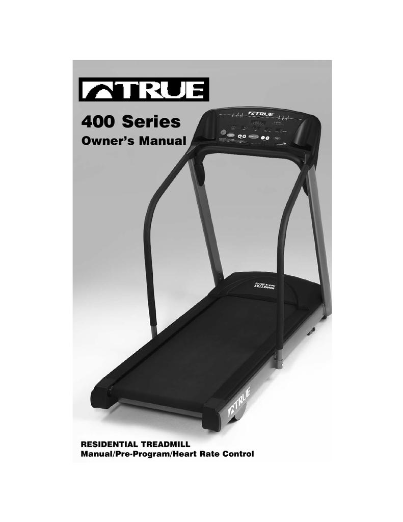 true fitness 400 treadmill user manual manualzz com rh manualzz com true 450 hrc treadmill price True Fitness 450