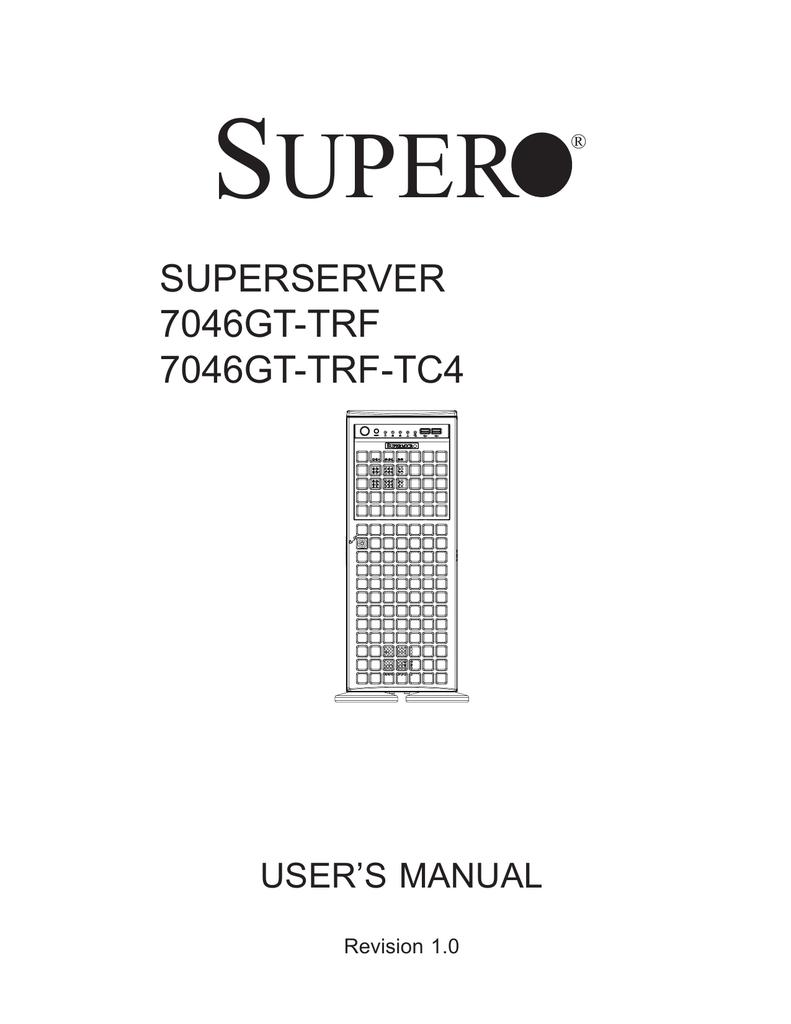 Supermicro SYS-7046GT-TRF server barebone | manualzz com