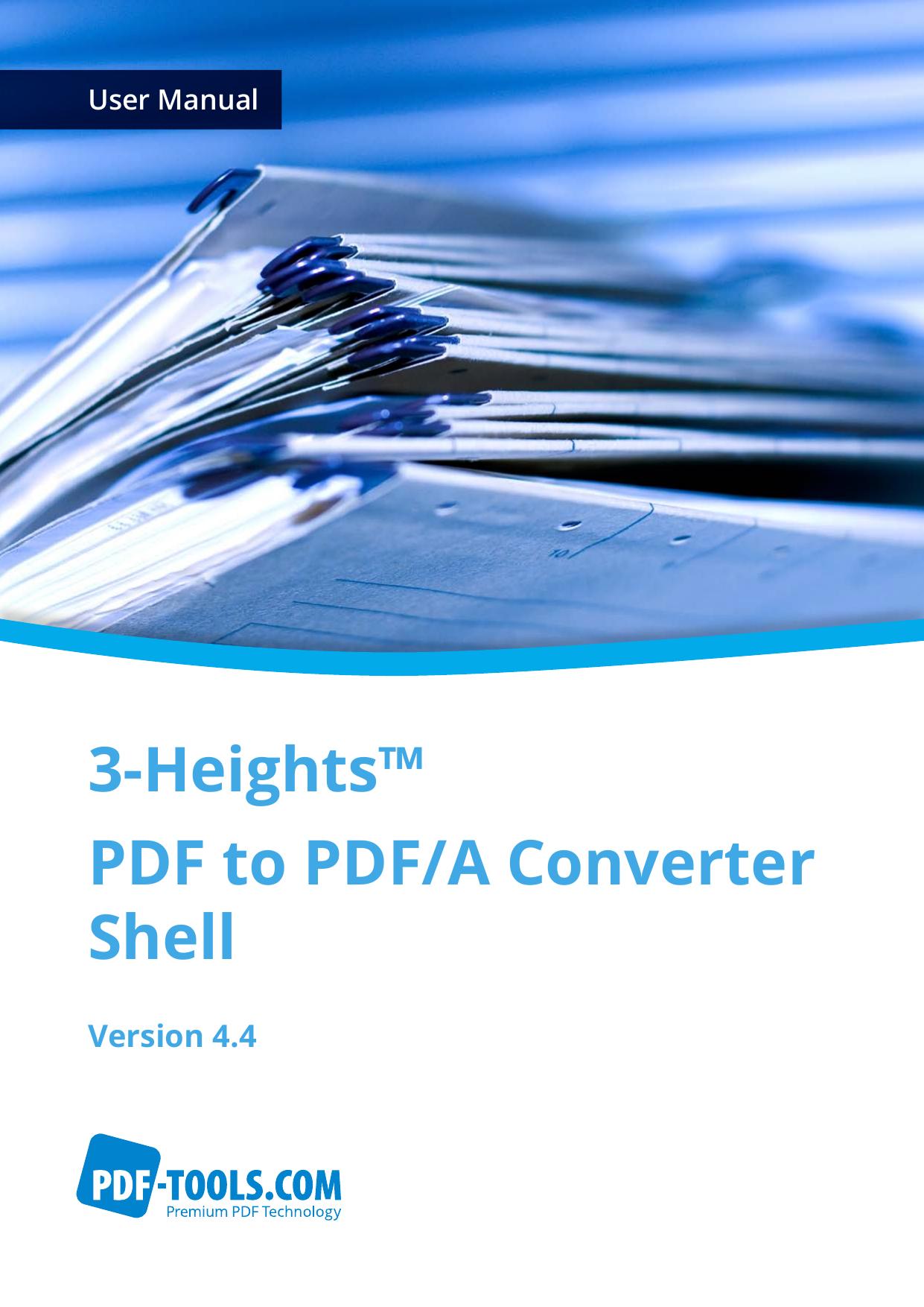 3-Heights™ PDF to PDF/A Converter Shell, User | manualzz com