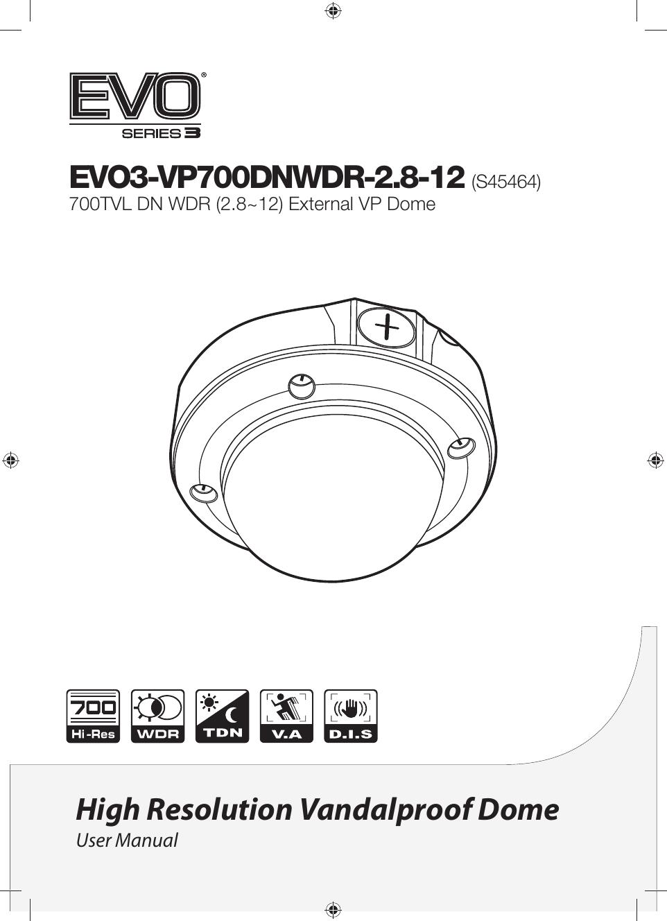S45464 EVO3-VP700DNWDR-2.8-12 Manual V1.0.pdf | Manualzz