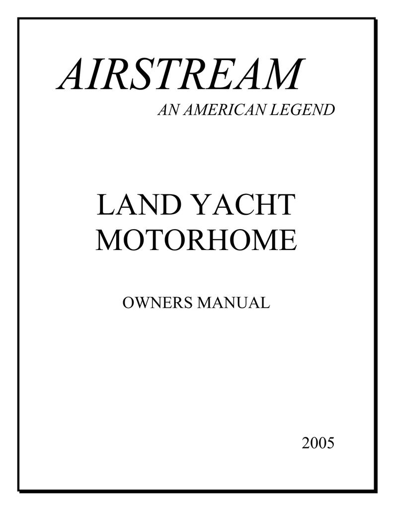 Airstream LAND YACHT MOTORHOME User's Manual | manualzz com