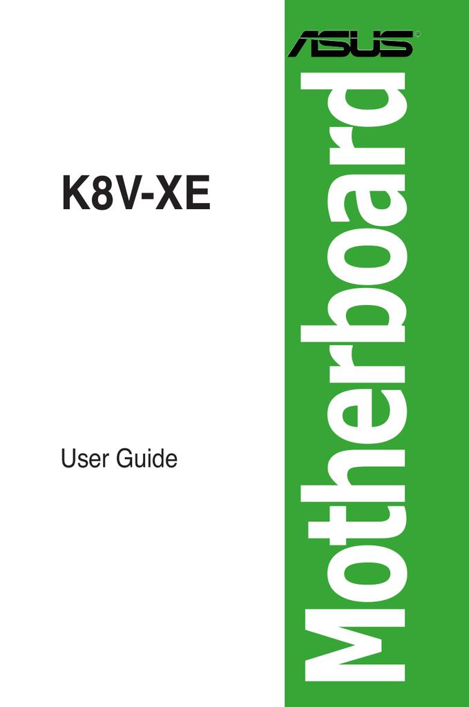 ASUS K8V-XE User's Manual