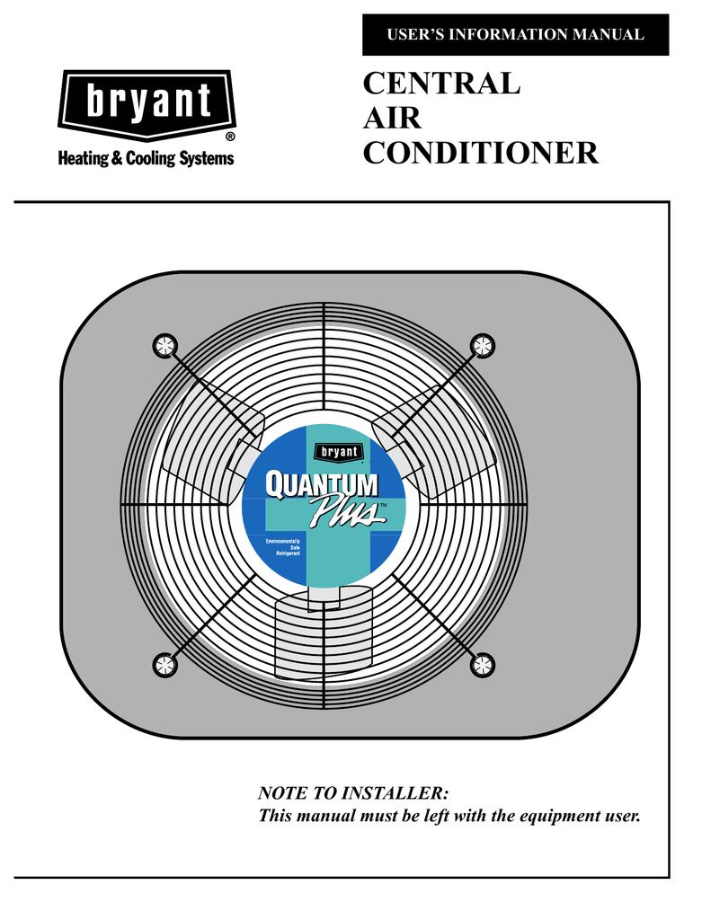 Bryant Quantum Plus CENTRAL AIR CONDITIONER User's Manual