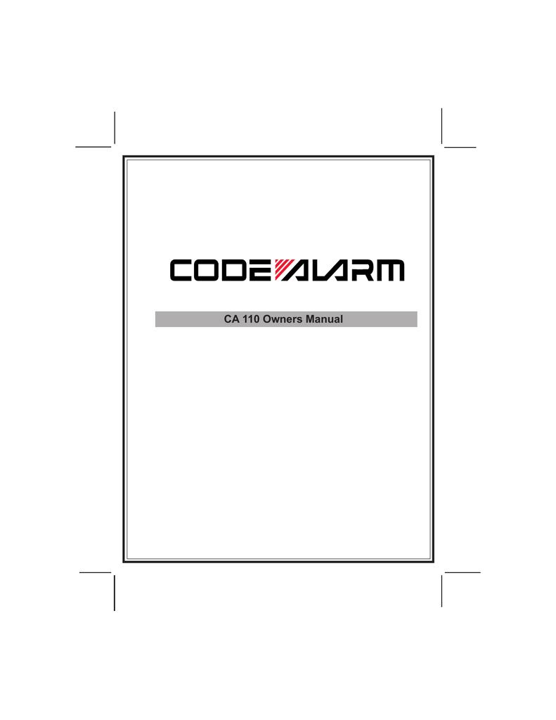 code alarm ca 110 user s manual manualzz com rh manualzz com Code Alarm Replacement Remotes Code Alarm CA650
