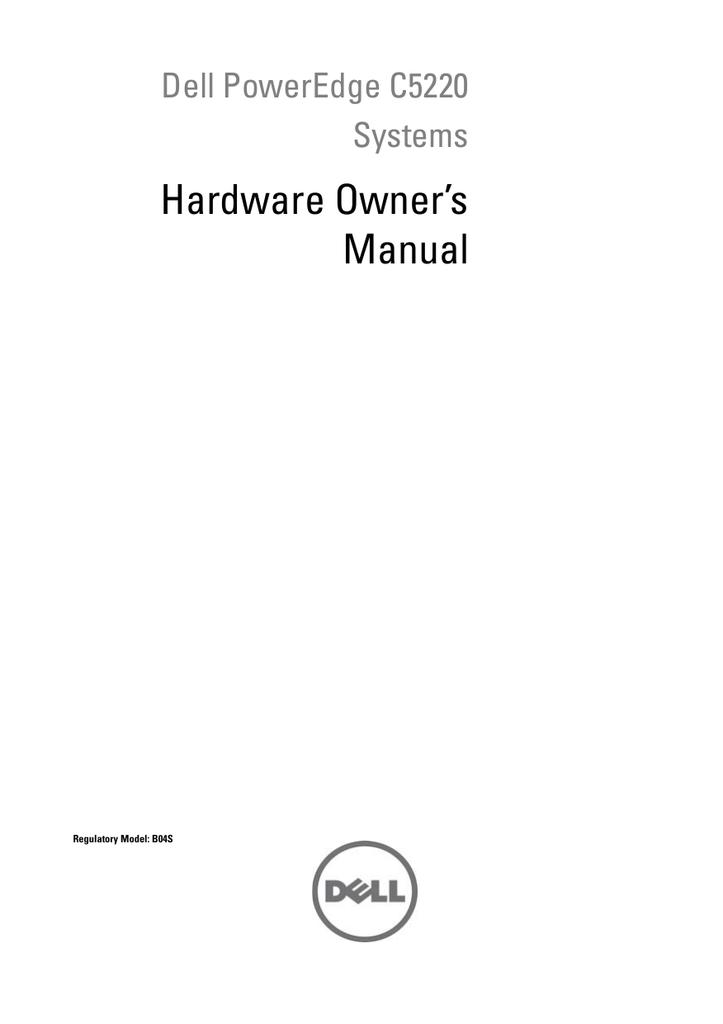Dell PowerEdge C5220 Hardware Owner's Manual   manualzz com