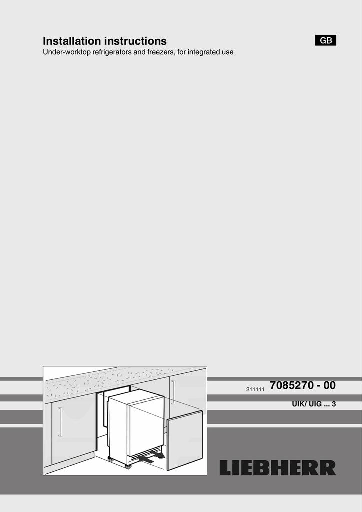 Liebherr Freezer 211111 7085270 - 00 User's Manual