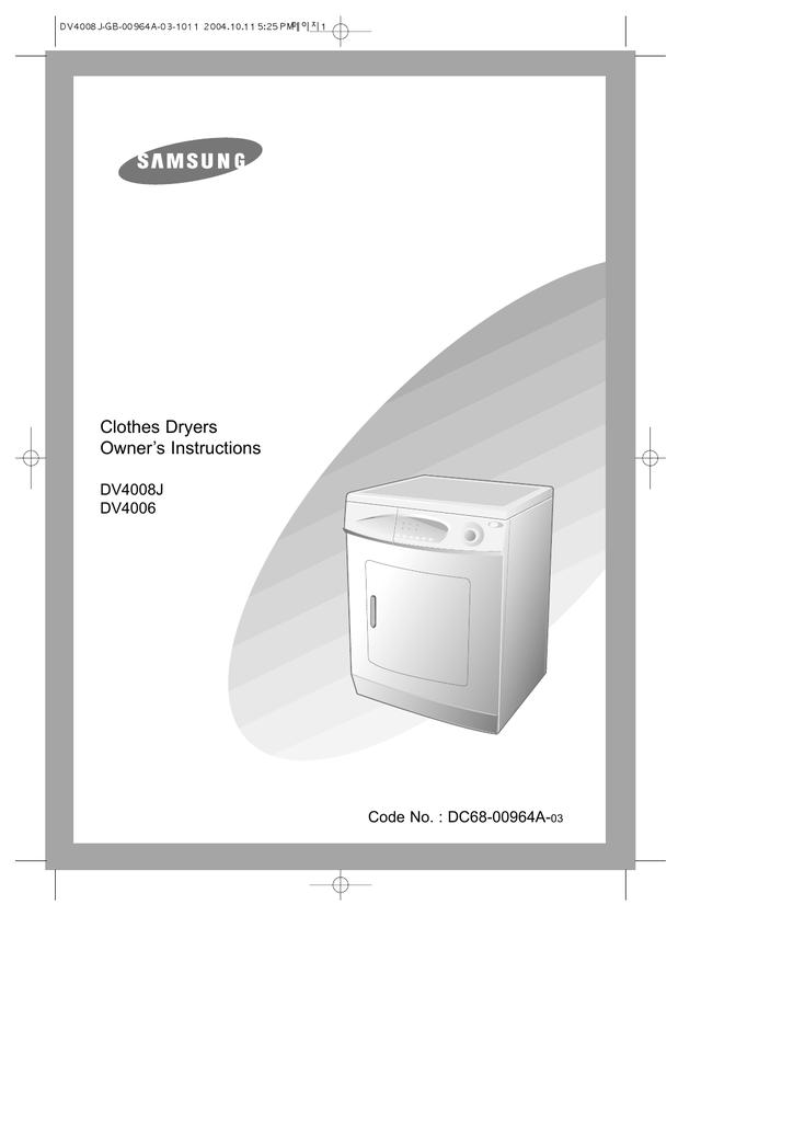 samsung dv4006 user s manual manualzz com rh manualzz com Samsung Gas Dryer Manual Samsung Dryer Parts Manual