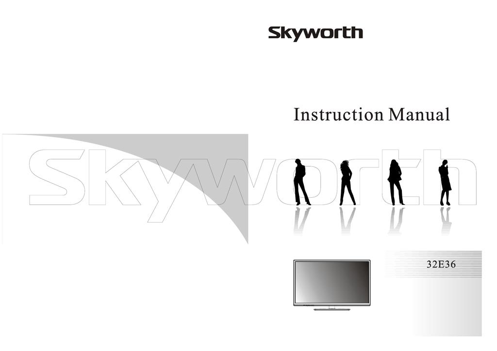 Skyworth 320E36 User's Manual   manualzz com