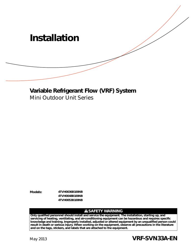 Trane Variable Refrigerant Flow System Mini Outdoor Unit Series