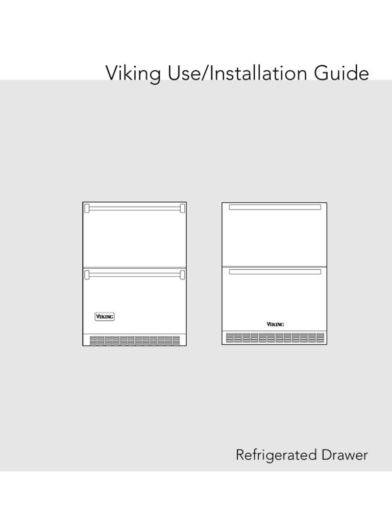 Viking Refrigerator Drawer User manual   ManualzzManualzz