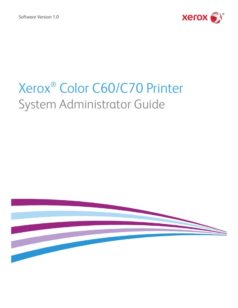 Xerox C60 C70 Administrator S Guide Manualzz