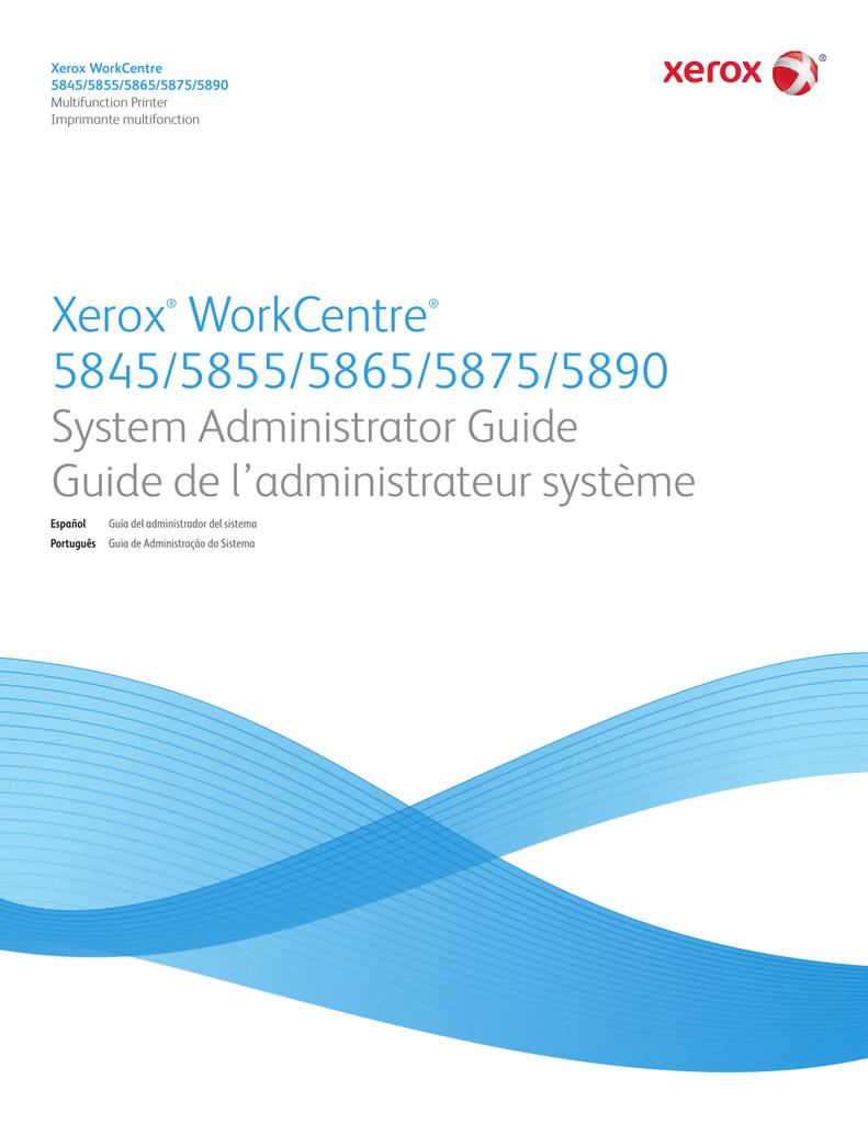 Xerox WorkCentre 5845/5855 Administrator's Guide | manualzz com