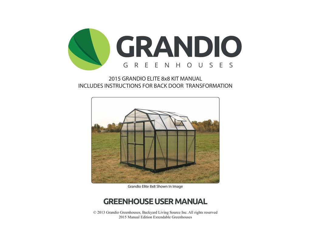 grandio greenhouses elite 8 use and care manual