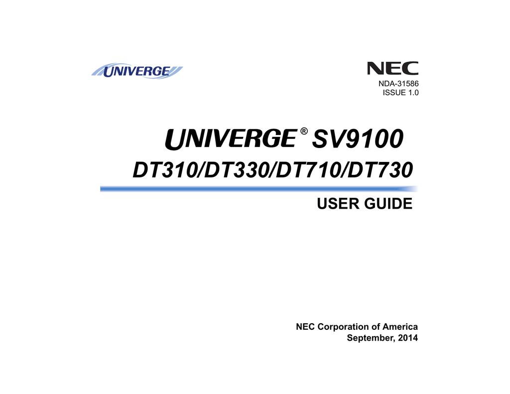 UNIVERGE SV9100 DT300/DT310/DT710/DT730 User Guide