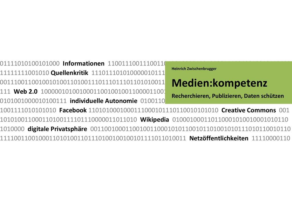 Medienkompetenz. Recherchieren, Publizieren, Daten schützen 12 ...