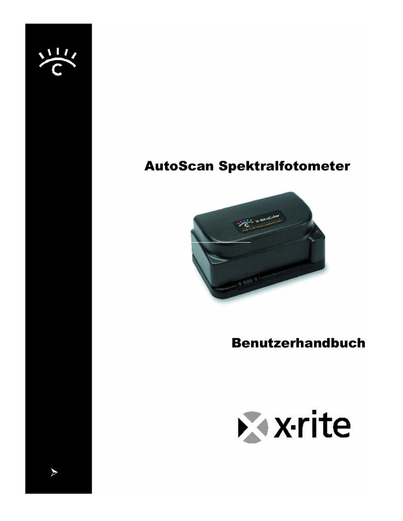 AutoScan Spektralfotometer Benutzerhandbuch - X-Rite | manualzz.com