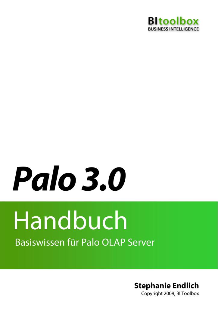 Palo Handbuch, Basiswissen für PAlo OLAP Server | manualzz.com