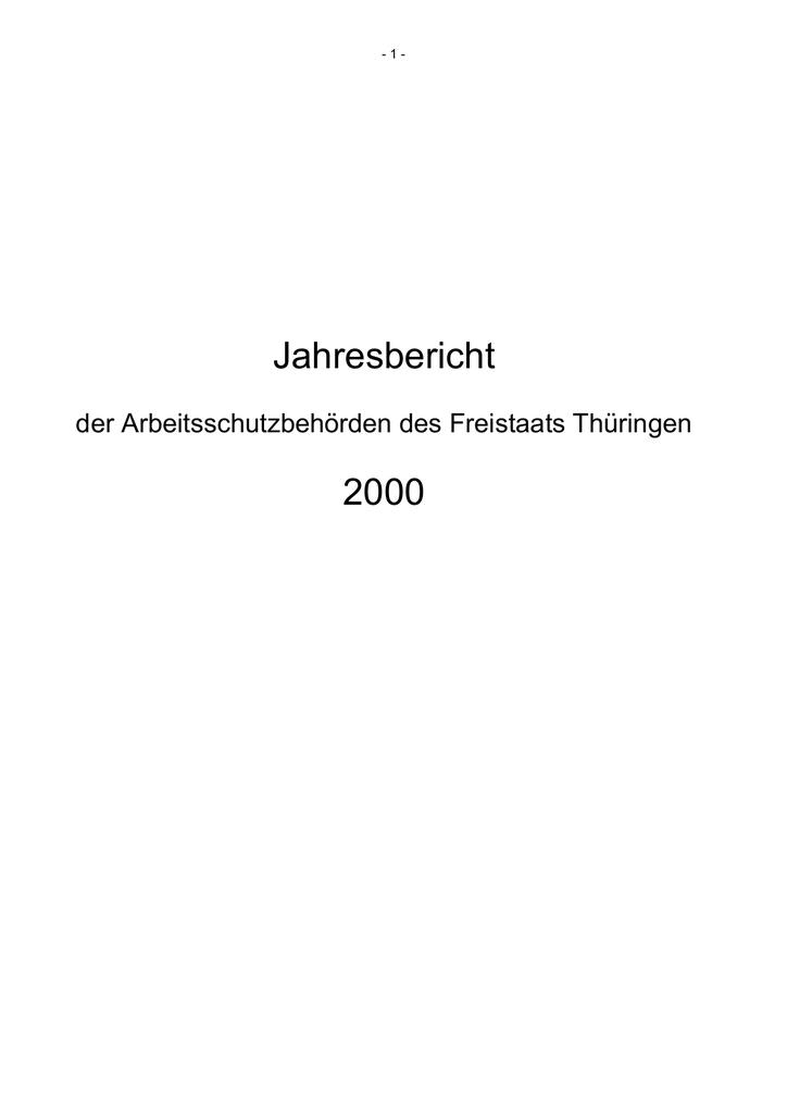 Jahresbericht der Arbeitsschutzbehörden des Freistaats Thüringen ...