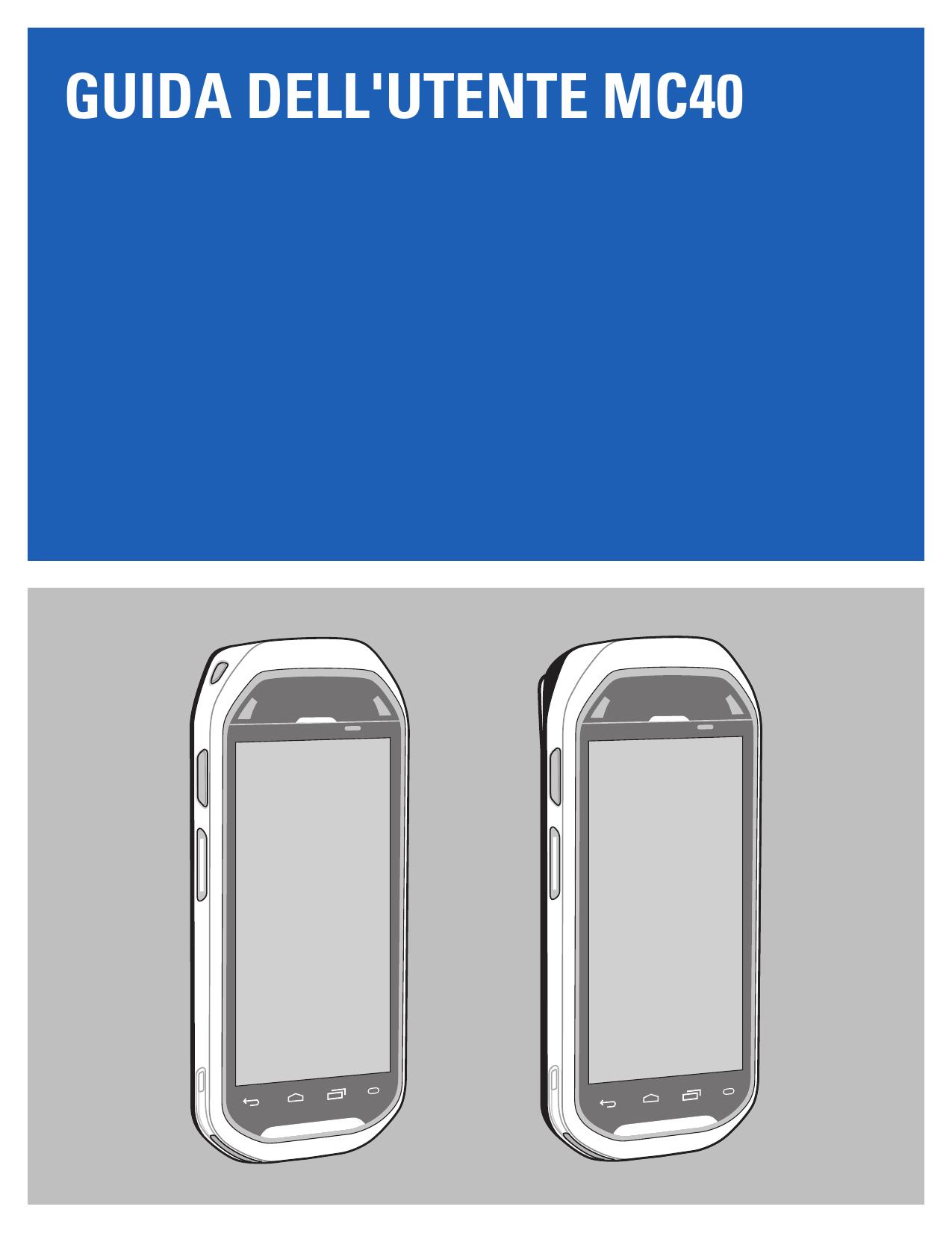 Guida dell`utente MC40 | manualzz com